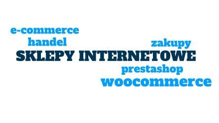 Sklepy internetowe Lublin, tworzenie sklepów woocomerce i prestashop