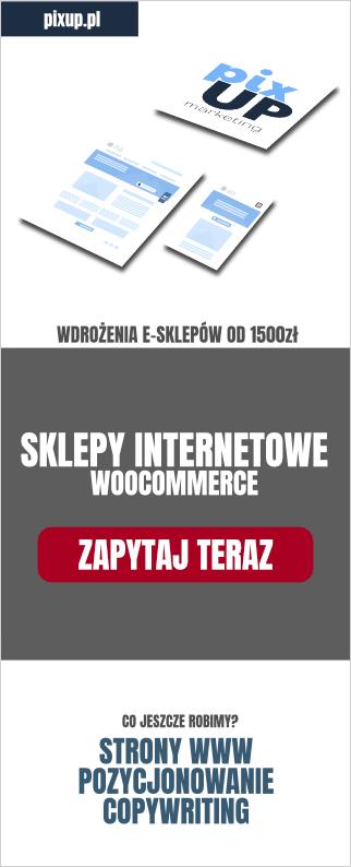 Projektowanie sklepów internetowych Lublin, Sklepy internetowe Woocommerce Wordpress - projektowanie i pozycjonowanie sklepu. Reklama